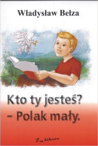 Katechizm Polskiego Dziecka Władysław Bełza Wbibliotecepl