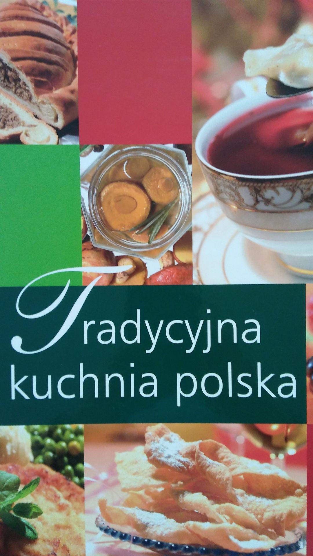 Tradycyjna Kuchnia Polska Według Lucyny ćwierczakiewiczowej