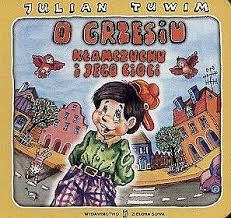O Grzesiu Kłamczuchu I Jego Cioci Julian Tuwim Krakowczytapl