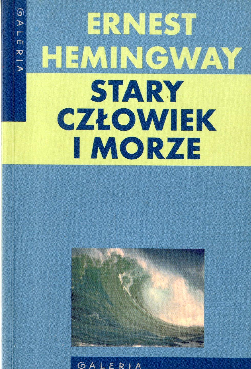 Stary Człowiek I Morze Ernest Hemingway Wbibliotecepl
