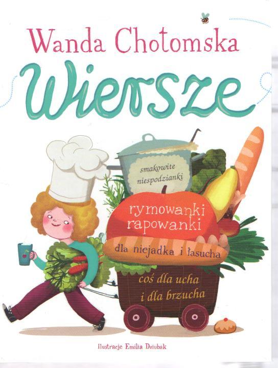 Wiersze Wanda Chotomska Krakowczytapl
