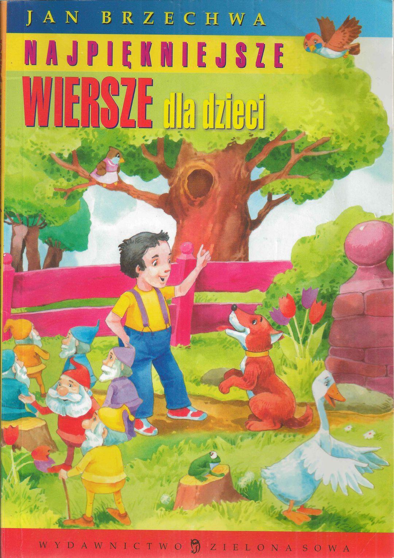 Najpiękniejsze Wiersze Dla Dzieci Jan Brzechwa Krakowczytapl