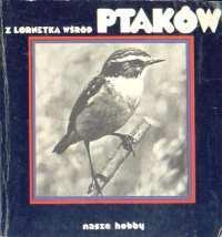 Znalezione obrazy dla zapytania Jerzy Gotzman Z lornetką wśród ptaków