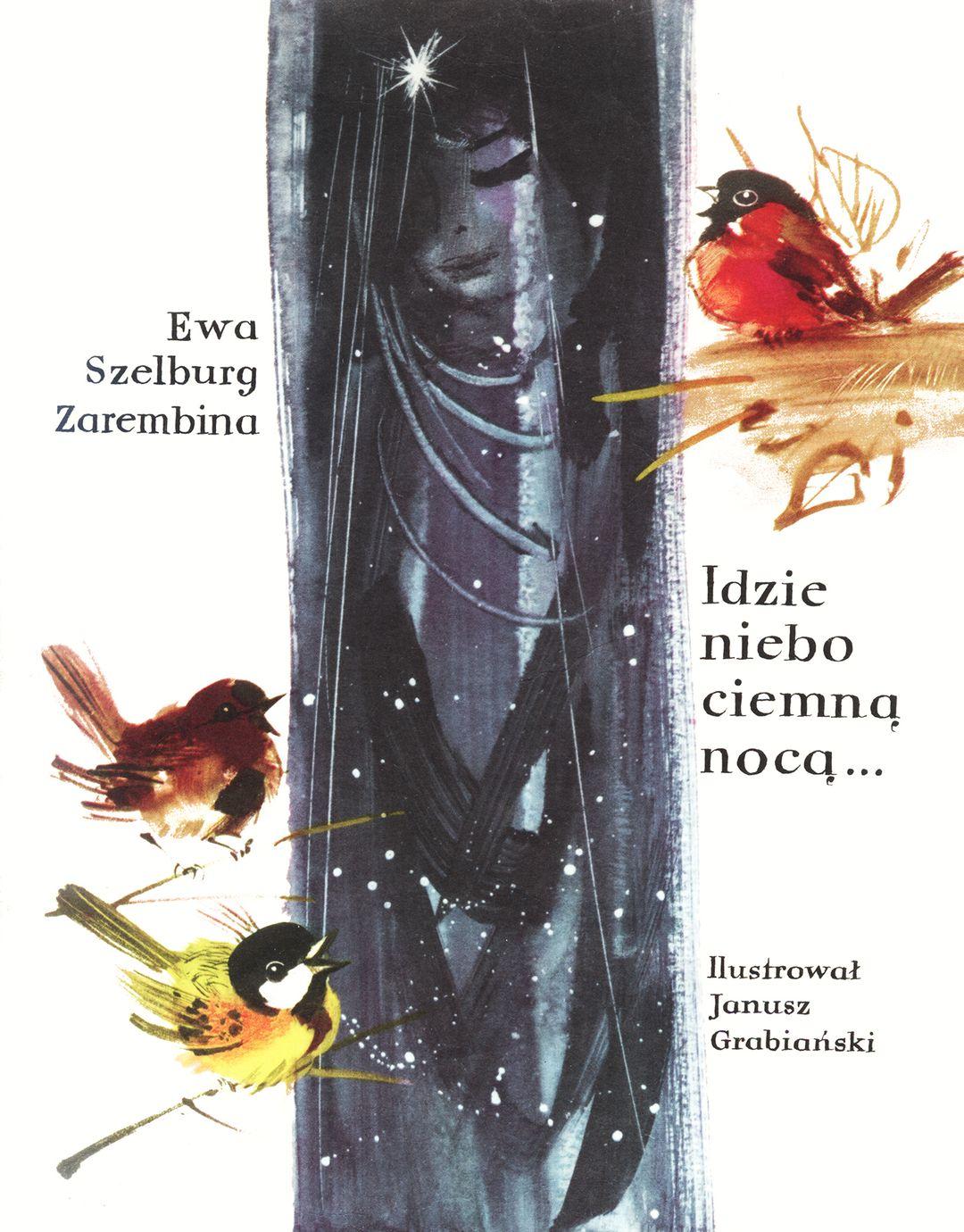 Idzie Niebo Ciemną Nocą Ewa Szelburg Zarembina Krakowczytapl