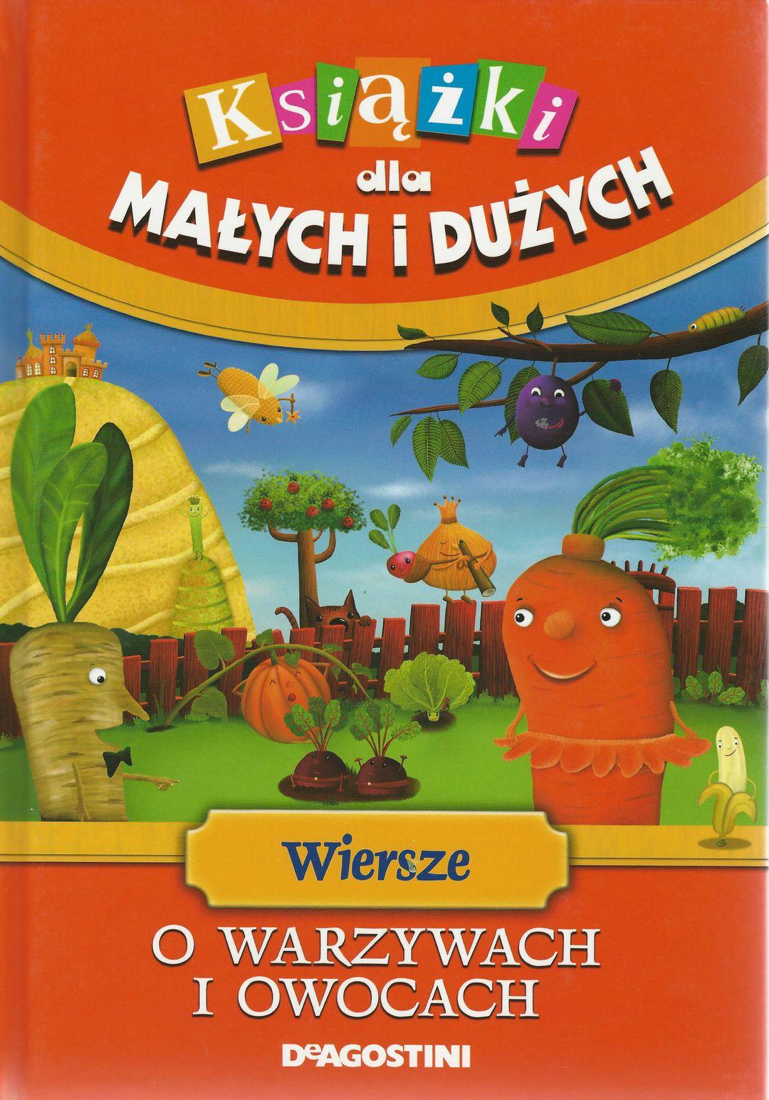 Wiersze O Warzywach I Owocach Agnieszka Frączek W