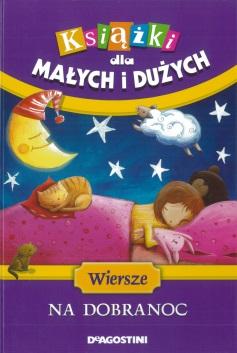 Wiersze Na Dobranoc Ewa Szelburg Zarembina Wbibliotecepl