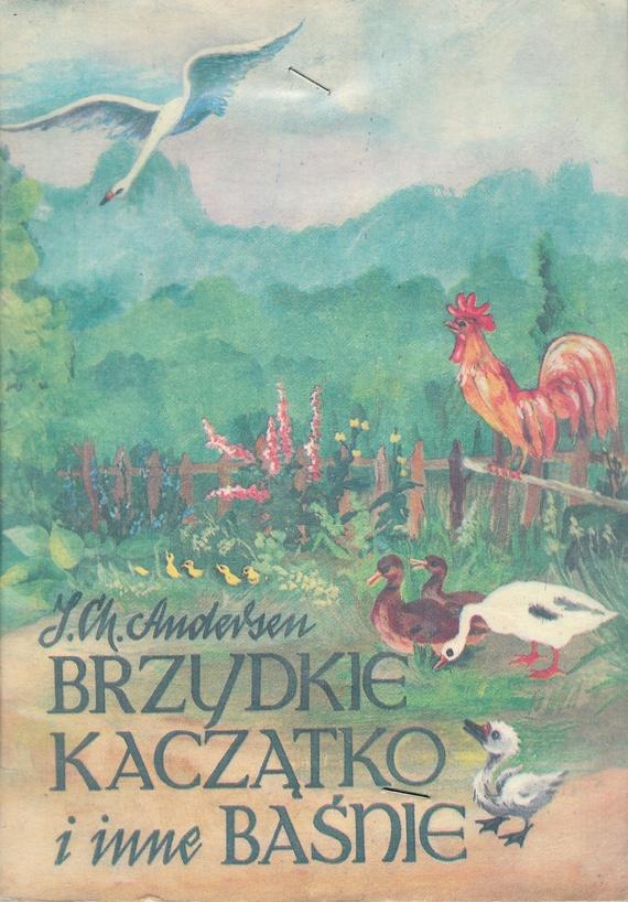 Znalezione obrazy dla zapytania Jan Christian Andersen : Brzydkie kaczątko i inne baśnie