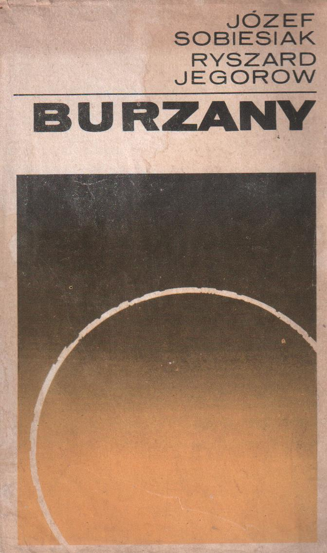 Znalezione obrazy dla zapytania Józef Sobiesiak Ryszard Jegorow Burzany