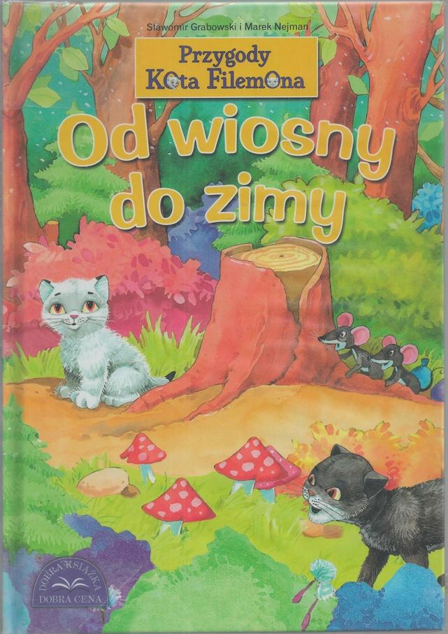 Przygody Kota Filemona Od Wiosny Do Zimy Sławomir Grabowski W
