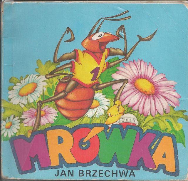 Mrówka Jan Brzechwa Krakowczytapl